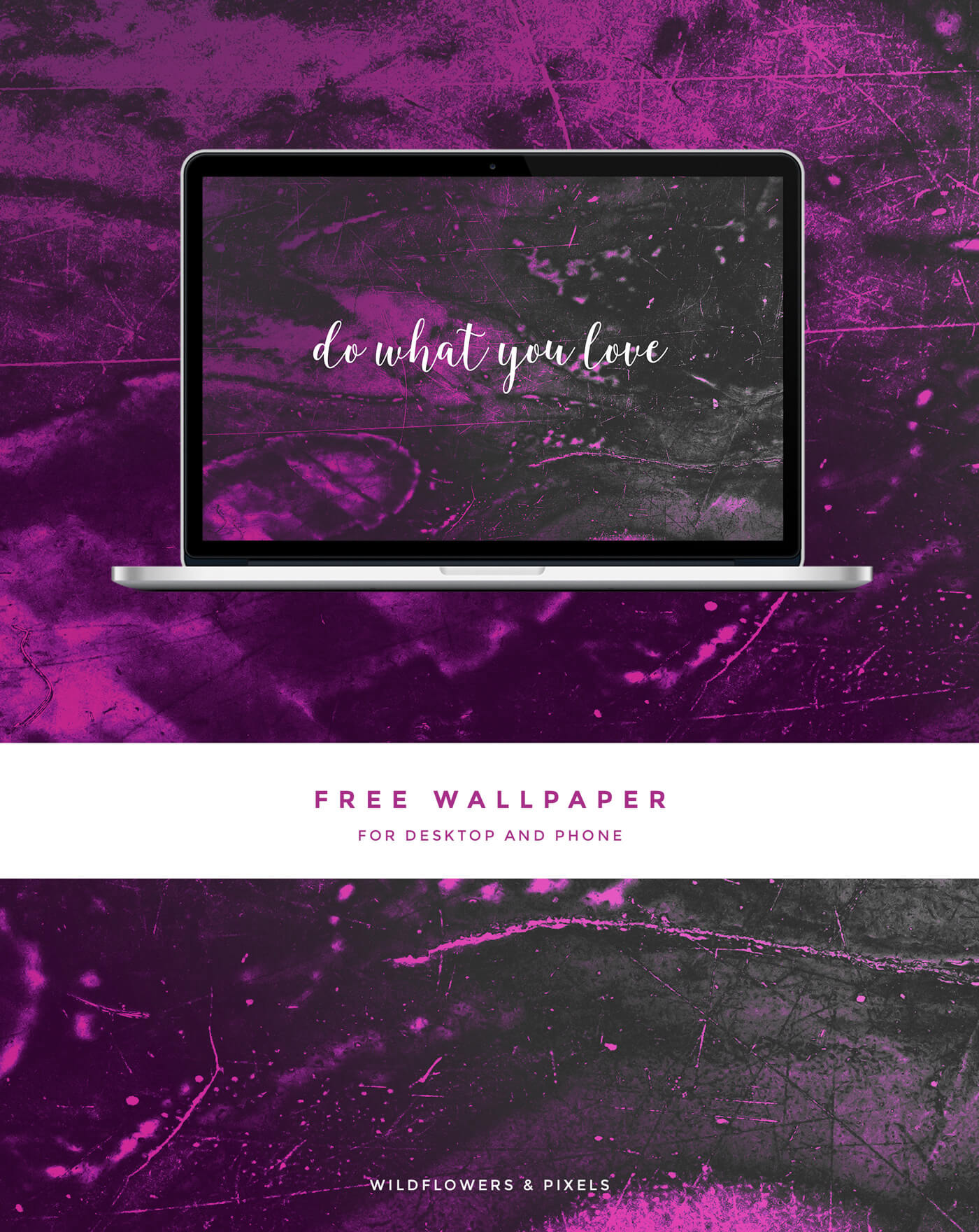 Do what you love Free wallpaper for your desktop and phone from Wildflowers & Pixels