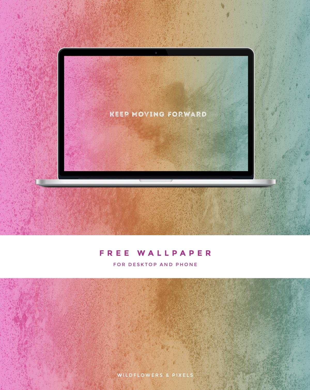 Keep Moving Forward Free Wallpaper