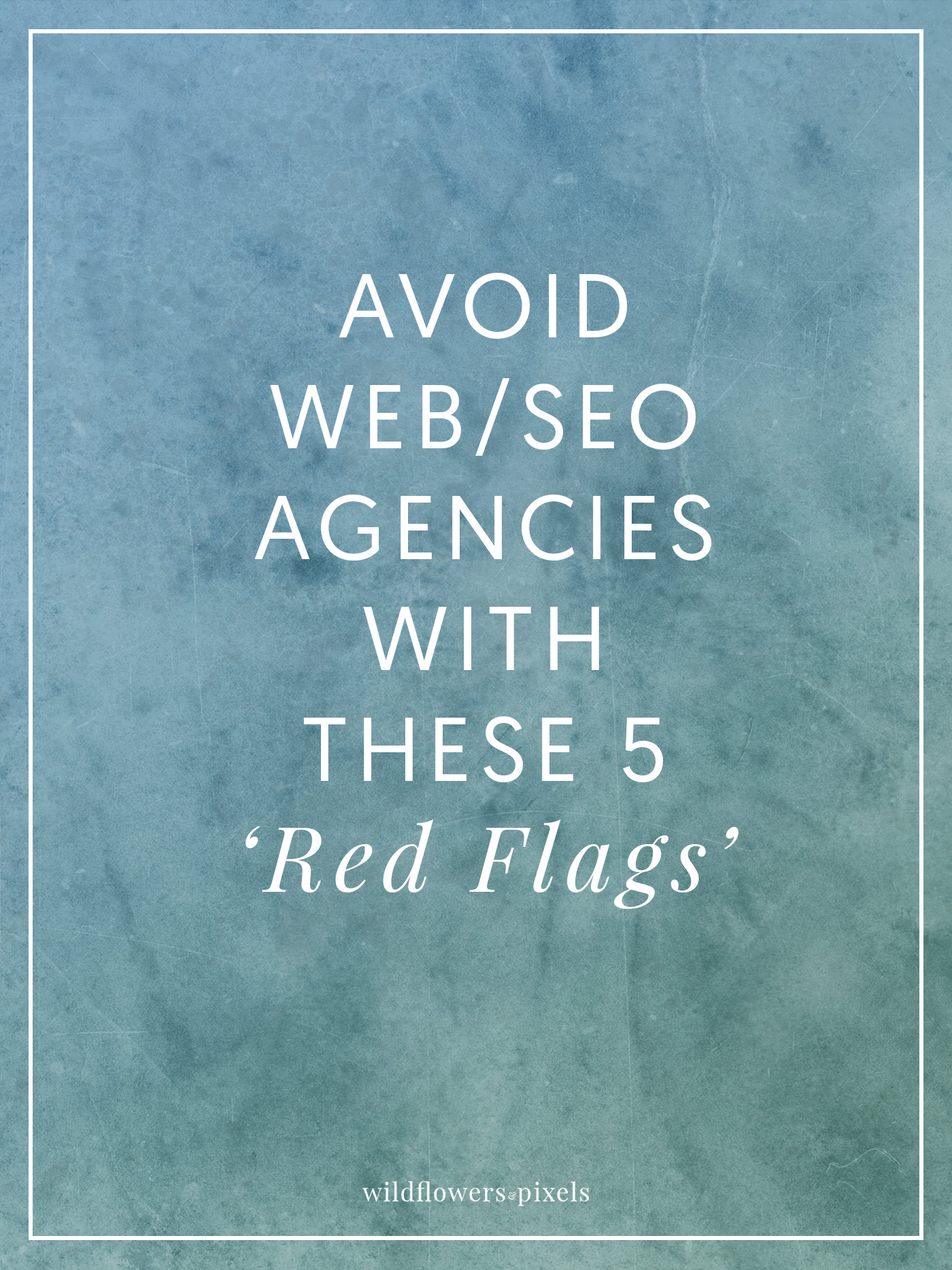 Avoid Web/SEO Agencies With These 5 'Red Flags' - Here are five 'red flags' to look out for when you're talking with any web design/ SEO agency.