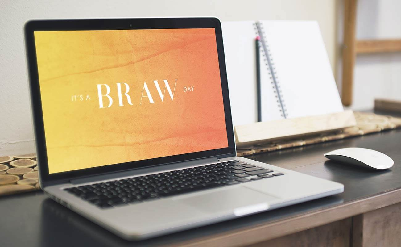 It's a BRAW day – Free Wallpaper