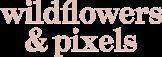 Wildflowers & Pixels